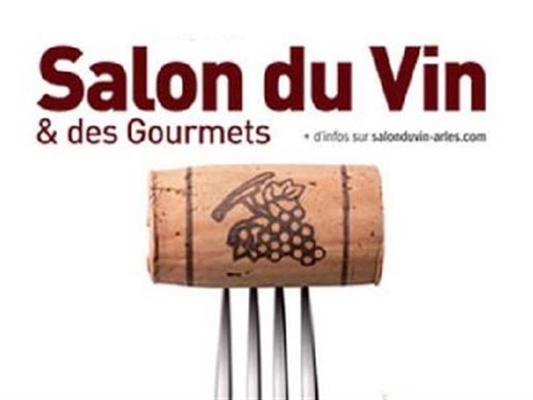 Salon du vin et des gourmets arles r sidence vacances for Salon arles